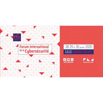 Forum International de la Cybersécurité, du 28 au 30 janvier 2020 – Lille